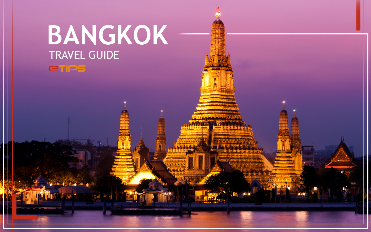 Tips Traveling Bermanfaat ke Bangkok