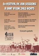 2n FESTIVAL DE JAM SESSIONS a SANT VICENÇ DELS HORTS