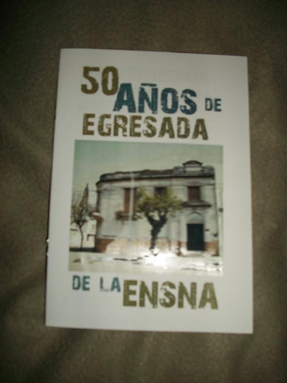 50 AÑOS DE EGRESADA DE LA ENSNA