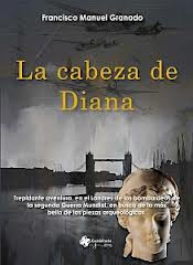 La cabeza de Diana. Francisco Manuel Granado