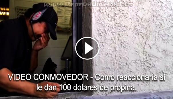 VIDEO CONMOVEDOR- Como reaccionan las personas cuando le dan 100 dolares de propina