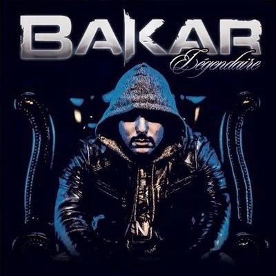 Bakar - Legendaire (Edition Limitee) (2014)