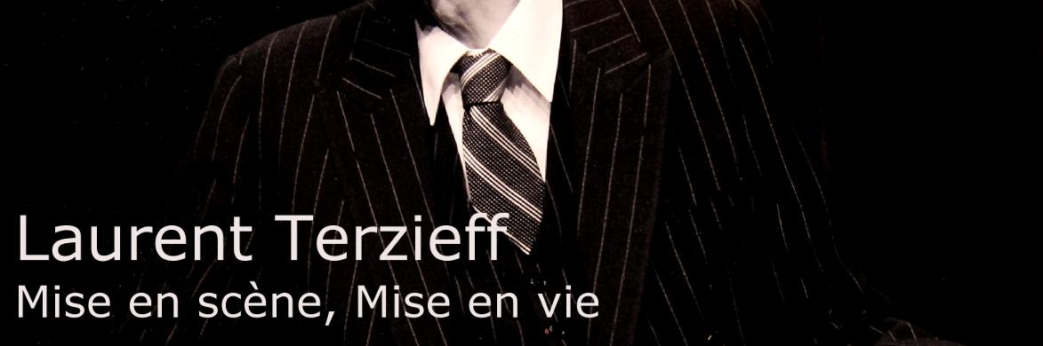 Laurent Terzieff - Mise en scène, Mise en vie