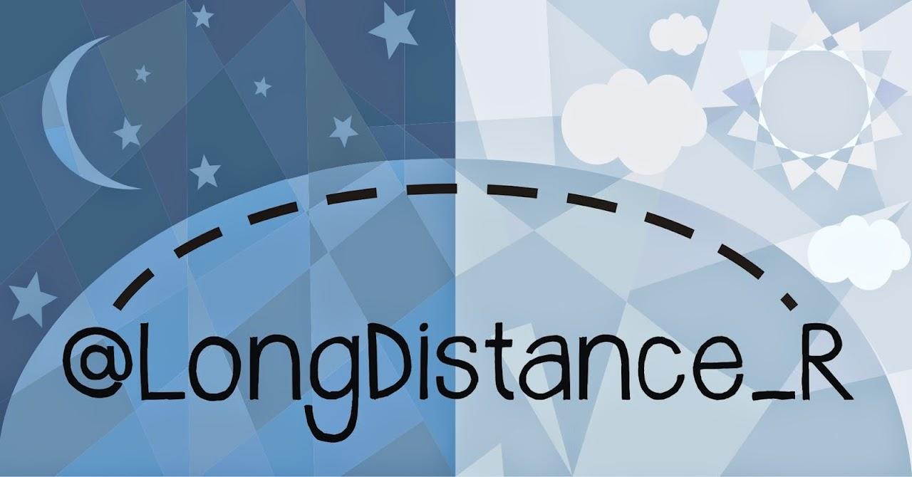@LongDistance_R