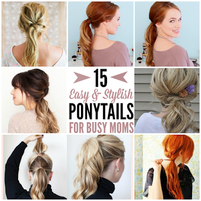 15 CUTE & QUICK PONYTAILS FOR MOM