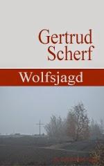 Getrud Scherf: Wolfsjagd. Mysteriöse Geschichte. eBook Amazon Kindle und epub-Format