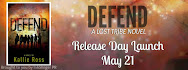 DEFEND Release Day Launch & Giveaway
