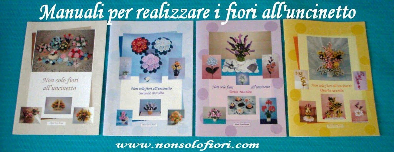 I miei manuali -  Schemi fiori all'uncinetto in ITALIANO