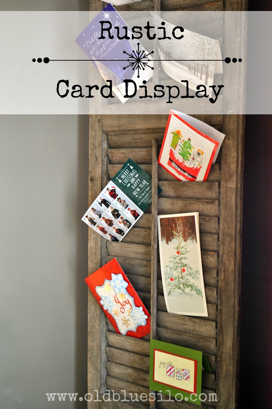Old Blue Silo: rustic christmas card display