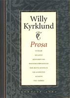 Willy Kyrklund, Prosa, Albert Bonniers Förlag, Stockholm, 1995