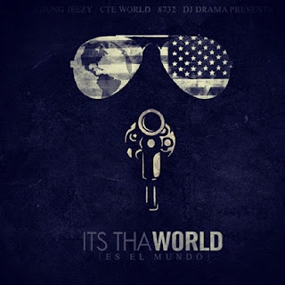 Download Young Jeezy's new mixtape Its Tha World