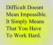 Difficult doesn't mean impossible · Email ThisBlogThis! (work hard)