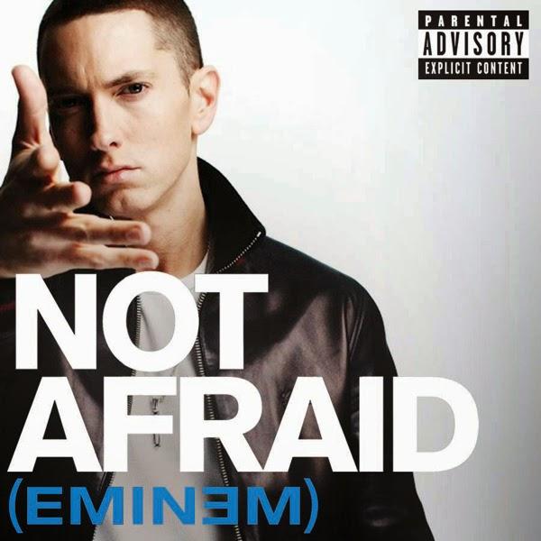 Eminem - Not Afraid - Single Cover