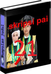Kumpulan Judul dan Skripsi PAI Tarbiyah Volume 21