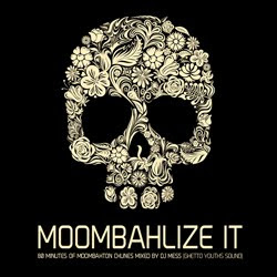 MOOMBAHLIZE IT VOL.4