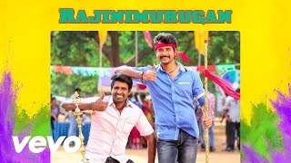 Rajinimurugan – Title Track Video Sivakarthikeyan D Imman – YouTube