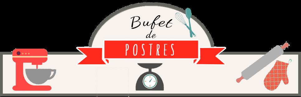 BUFET  DE POSTRES