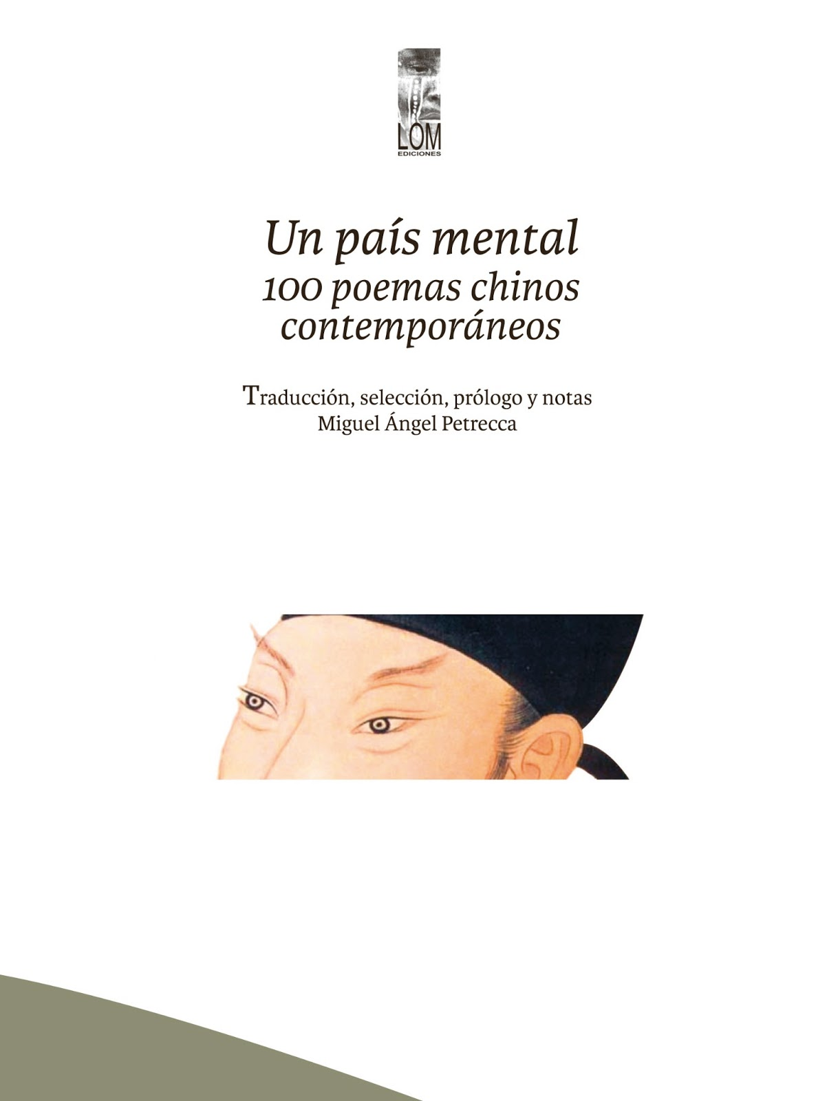 Un país mental. 100 poemas chinos contemporáneos (Lom, 2013)