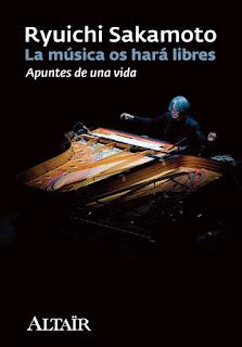 La editorial Altaïr se hizo cargo en 2011 de la publicación en España de la autobiografía 'La música os hará libres' de Ryuichi Sakamoto