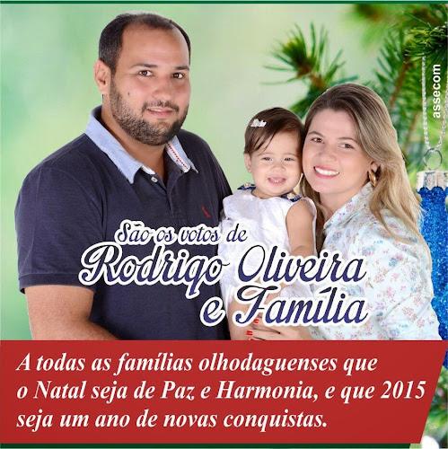 PREFEITO RODRIGO OLIVEIRA E FAMÍLIA