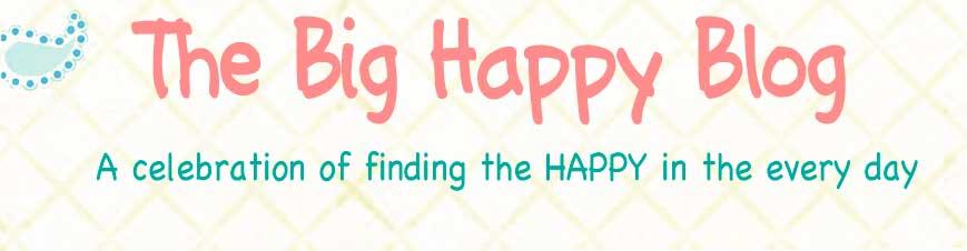 Big Happy Blog