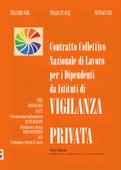 C.C.N.L. DELLA VIGILANZA PRIVATA