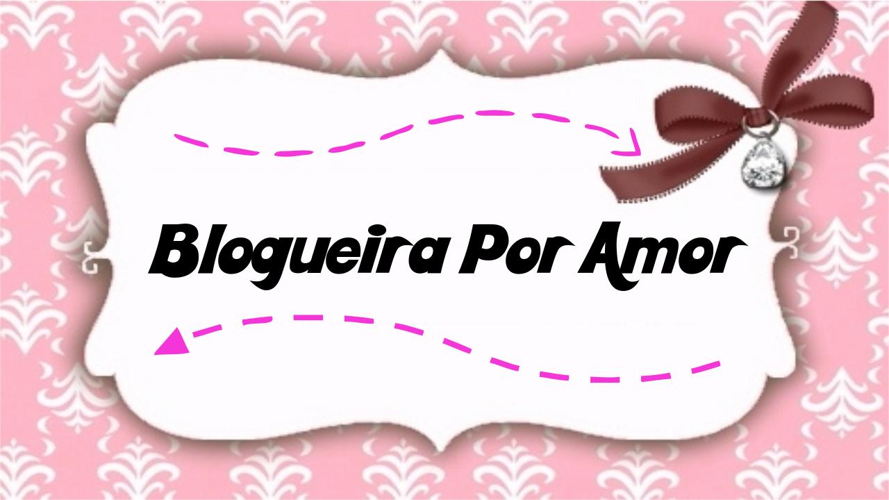 Blogueira por Amor