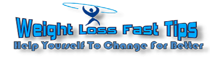 weight Loss Fast Tips