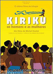Kiriku, Os Homens e as Mulheres Torrent Dublado