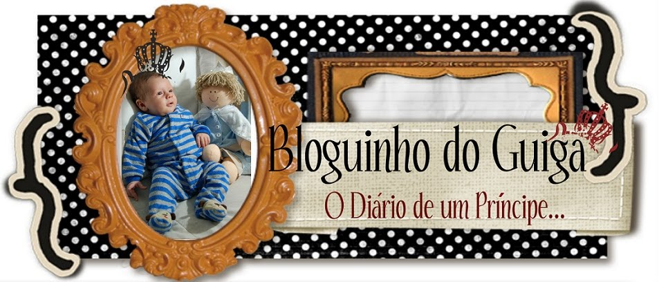 BLOGUINHO DO GUIGA