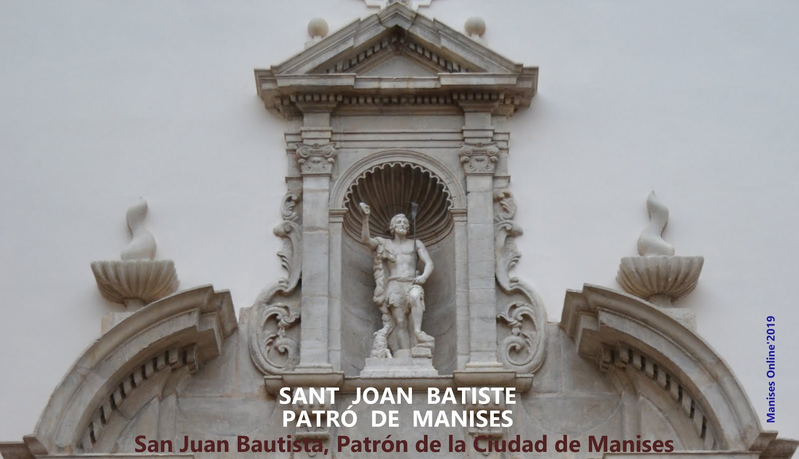 SANT JOAN BATISTE/SAN JUAN BAUTISTA, PATRÓN DE MANISES (VALENCIA · ESPAÑA)