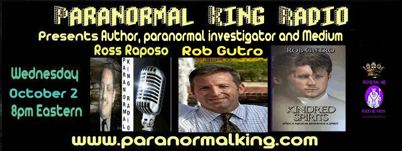 Rob Talks Paranormal things with Ross Raposo, host of Paranormal King Radio