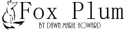 Fox Plum by Dawn Marie Howard