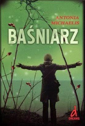 """""""Baśniarz"""" – Antonia Michaelis"""