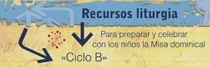 LITURGIA PARA NIÑOS CICLO B