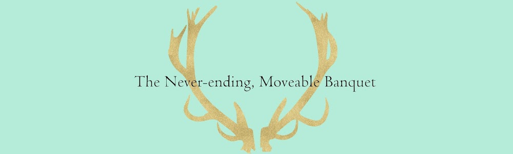 The Never-ending, Moveable Banquet