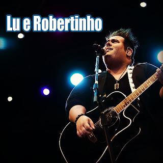 Lu+e+Robertinho+ +No+One+ +Na+Linha+do+Tempo Lu Robertinho – No One – Na Linha do Tempo – Mp3