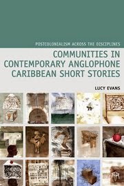 LOOKING AT COMMUNITIES      IN CARIBBEAN SHORT STORIES