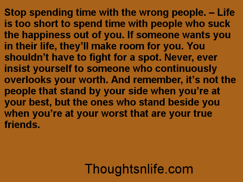 Thoughtsnlife, life is too short quotes, relationship quotes,relationship advice