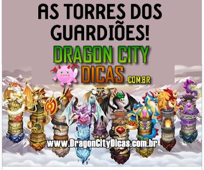 Tudo sobre as Torres dos Guardiões!