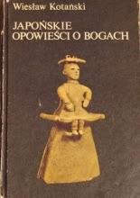 Wiesław Kotański, Japońskie opowieści o bogach, Kojiki, Okres ochronny na czarownice, Carmaniola