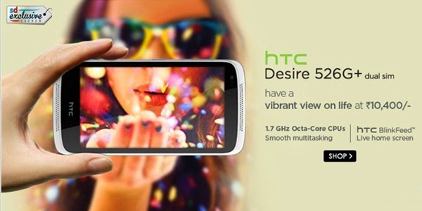 Buy HTCDesire 526G+ Android Phone from Snapdeal with Offers