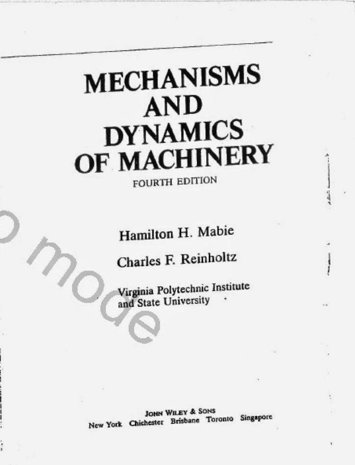 mabie reinholtz mechanisms and dynamics of machinery 4 ed rh almohandesall blogspot com