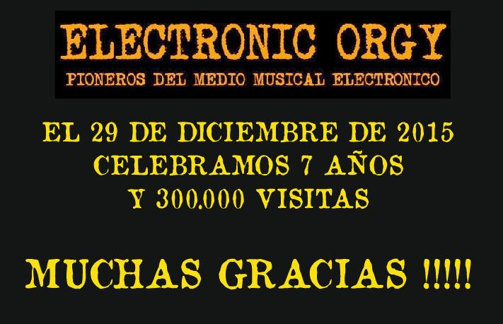 electronic orgy 7 aniversario