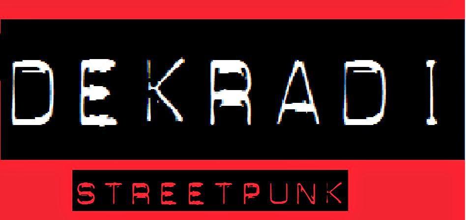 DEKRADI Street Punk