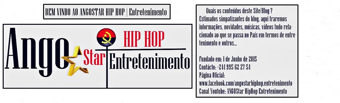 Ango Star HIP HOP | Entretenimento