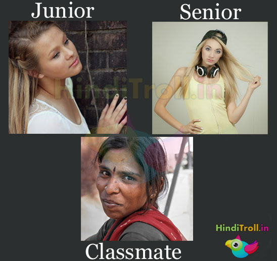 Junior,Senior And Classmate Girl In College Funny Picture | Classmate Girl Troll Photo