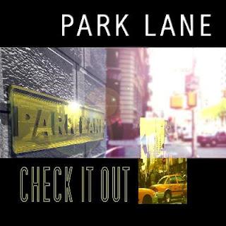 Park Lane - 2008 - Check It Out