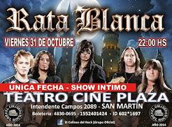 """RATA BLANCA EN EL """"TEATRO CINE PLAZA"""" - 31/10/2014"""