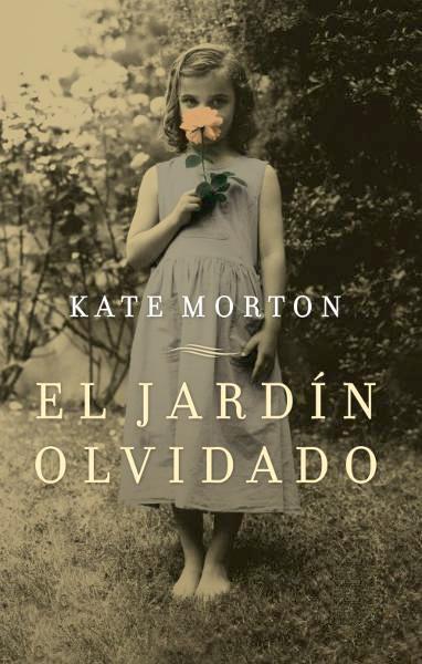 El Jardín Olvidado - Kate Morton Descargar Novelas Gratis